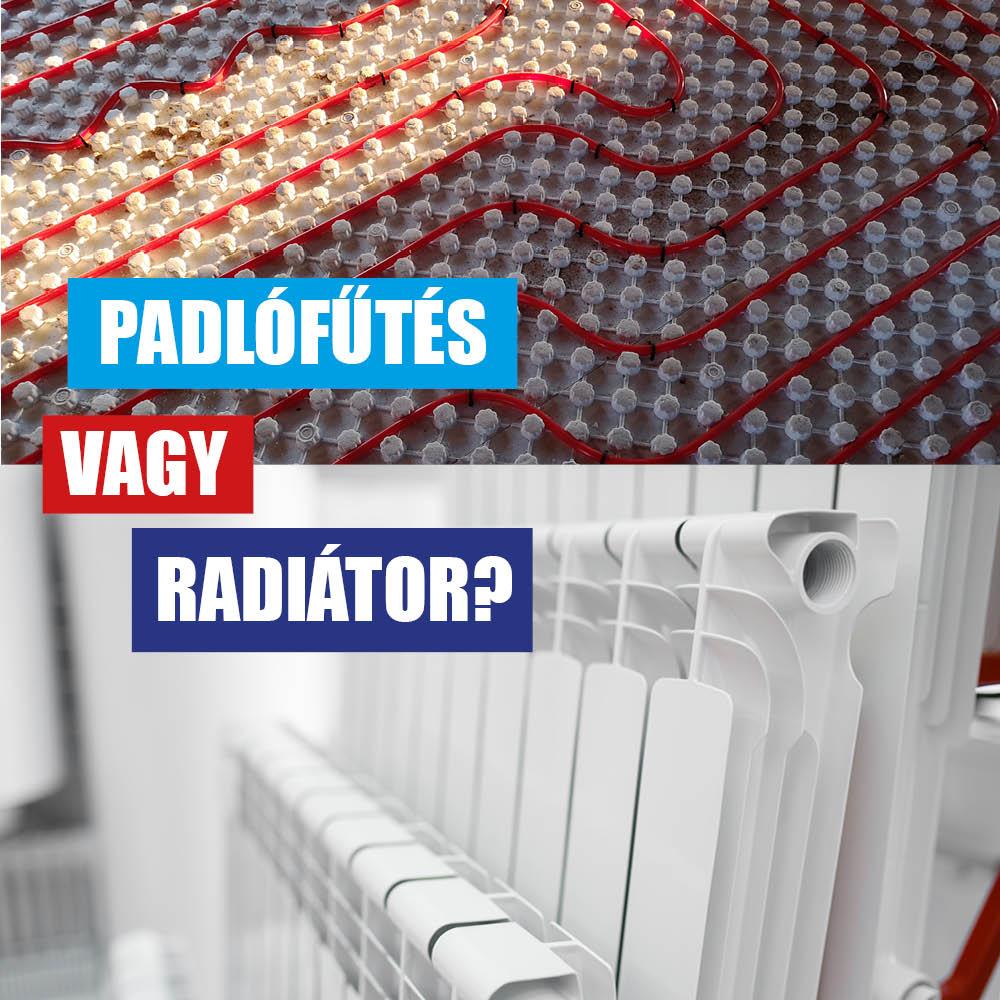 padlófűtés vagy radiátor